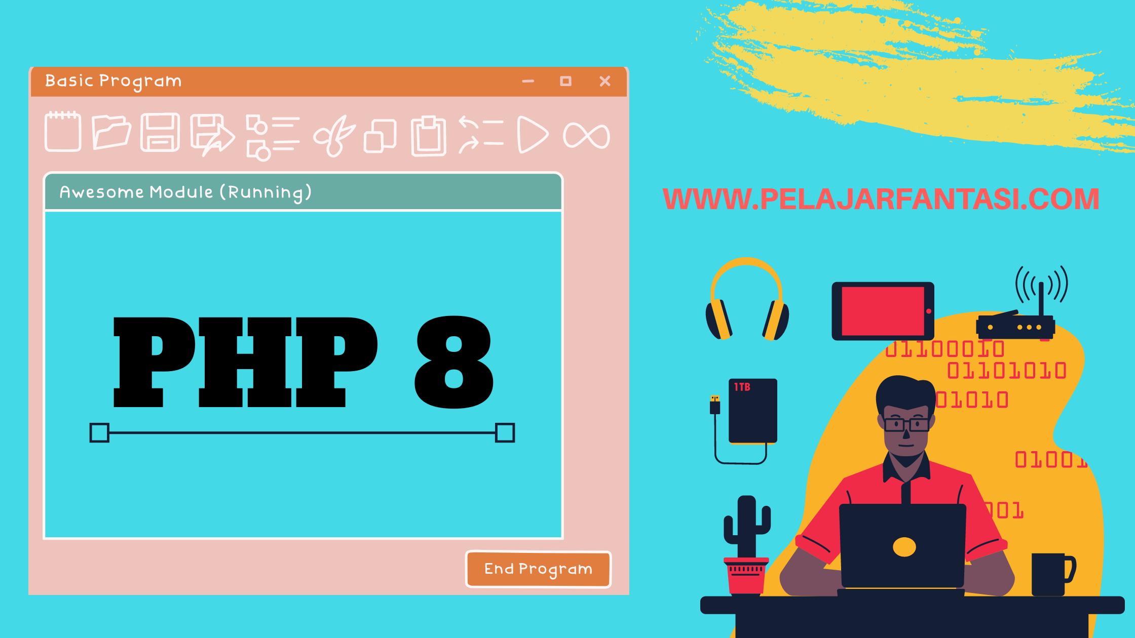 Kini PHP 8 Telah Hadir dan Kapan PHP 8 Resmi Dirilis?