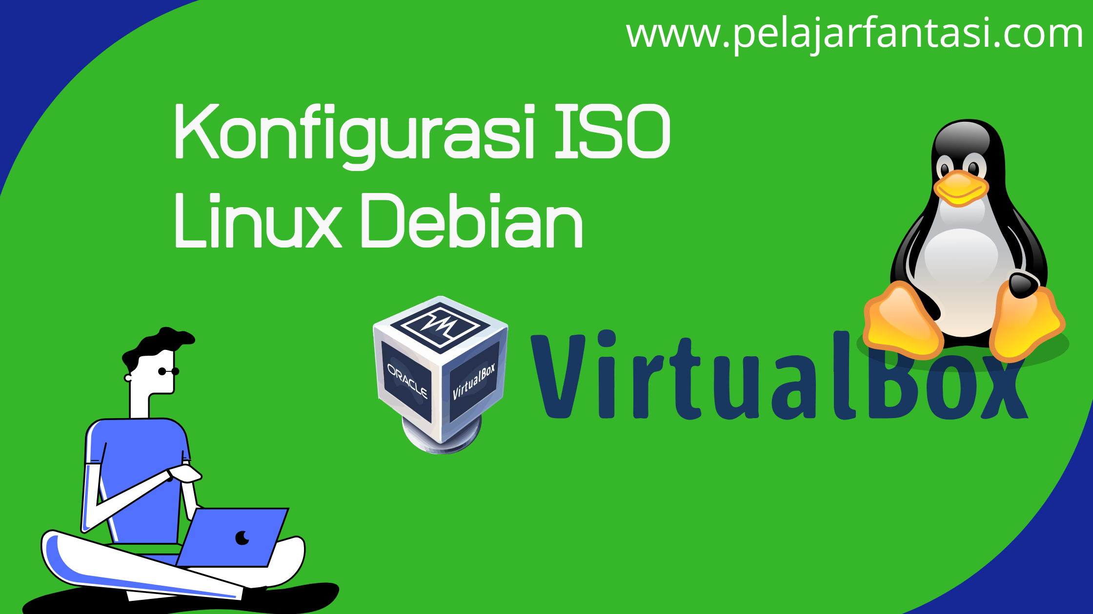 Cara Konfigurasi ISO Linux Debian di VirtualBox